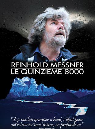 Bande-annonce Reinhold Messner - Le Quinzième 8000