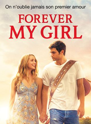 Bande-annonce Forever My Girl
