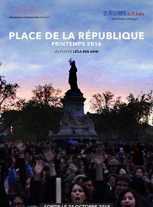 Bande-annonce Place de la République, printemps 2016