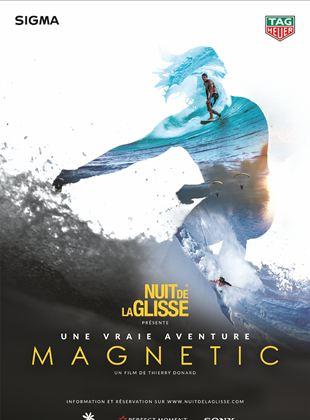 Bande-annonce Nuit de la Glisse: Magnetic