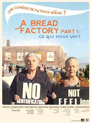Bande-annonce A Bread Factory Part 1 : Ce qui nous unit