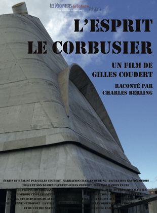 Bande-annonce L'Esprit Le Corbusier