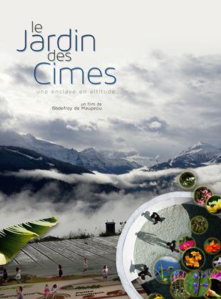 Bande-annonce Le Jardin Des Cimes - Une Enclave En Altitude
