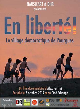 En liberté ! le village démocratique de Pourgues streaming