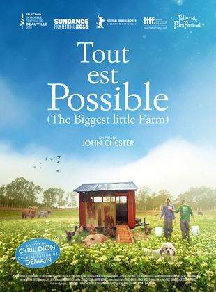 Tout est possible (The biggest little farm) streaming