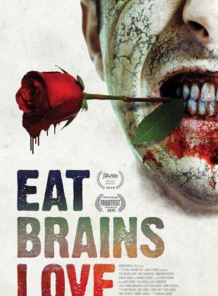 Eat, Brains, Love
