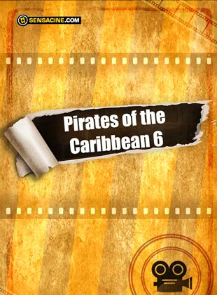 Bande-annonce Pirates des Caraïbes 6