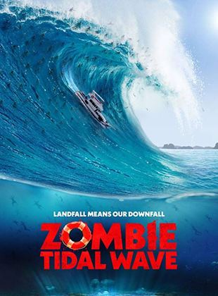 Bande-annonce Zombie Tidal Wave