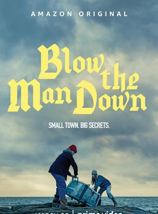 Bande-annonce Blow the Man Down