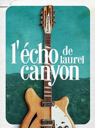 Bande-annonce L'Echo de Laurel Canyon