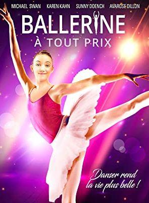 Ballerine A Tout Prix Film 2017 Allocine