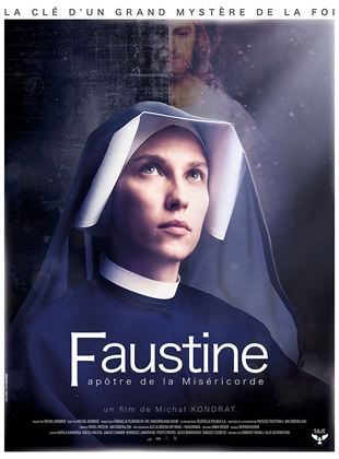 Faustine, apôtre de la miséricorde streaming gratuit