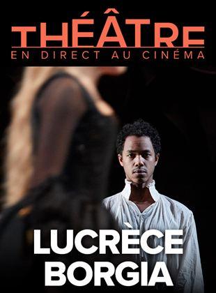 Bande-annonce Lucrèce Borgia (Comédie-Française - Pathé Live)