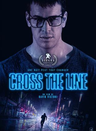 Bande-annonce Cross the Line