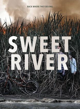Bande-annonce Sweet River
