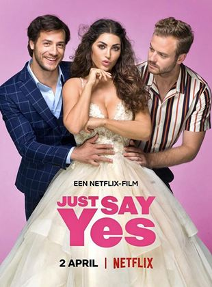 Bande-annonce Just Say Yes
