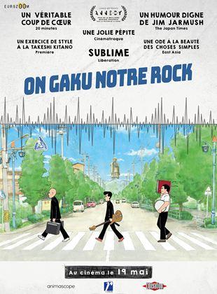 On-Gaku : Notre Rock ! streaming