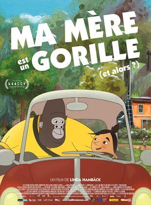 Ma mère est un gorille (et alors?) streaming
