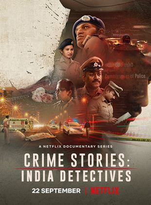 Crime Stories : Enquêtes sensibles en Inde