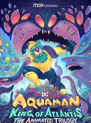 Aquaman : King Of Atlantis