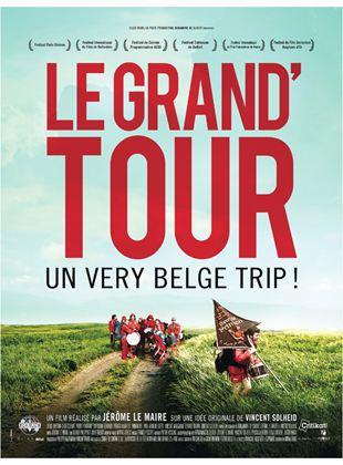 Bande-annonce Le Grand'Tour