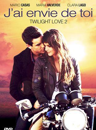 Bande-annonce J'ai envie de toi - Twilight Love 2