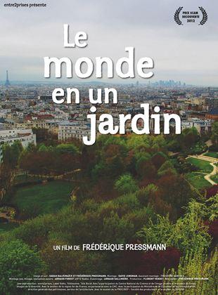 Bande-annonce Le Monde en un jardin