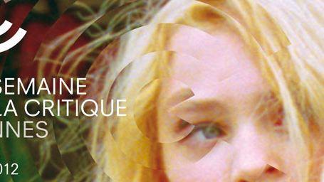 Cannes 2012 : la sélection de la Semaine de la Critique !