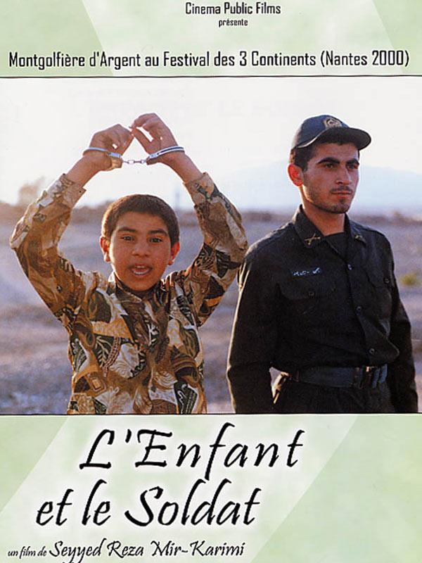 L Enfant Et Le Soldat Film 2000 Allociné