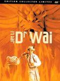 Télécharger Dr Wai DVDRIP Gratuit Uploaded