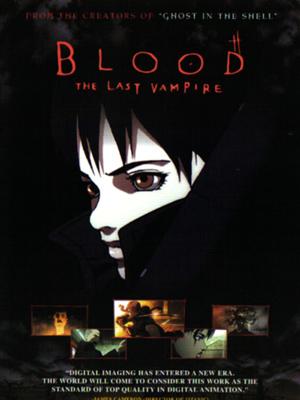Télécharger Blood: The Last Vampire Complet DVDRIP Uptobox