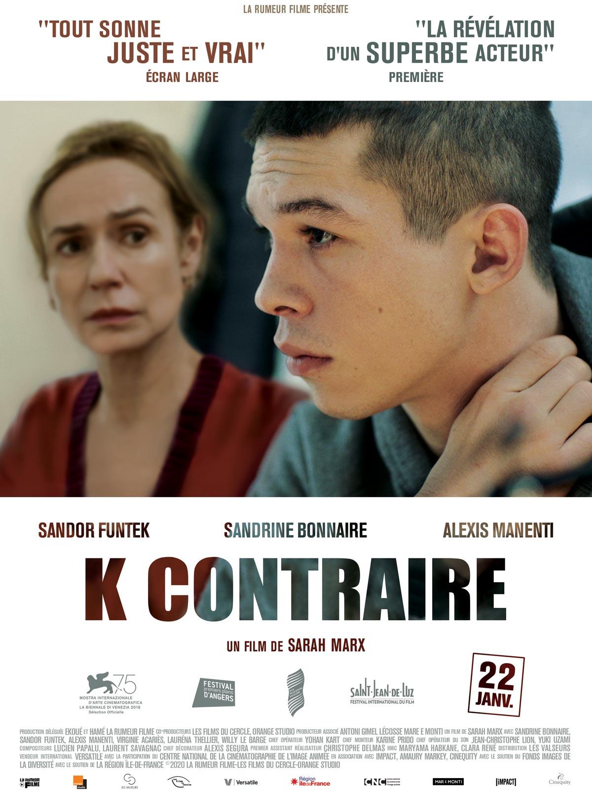 K contraire - film 2018 - AlloCiné