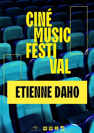 Affiche du film Ciné Music Festival: EtienneDaho- 2018