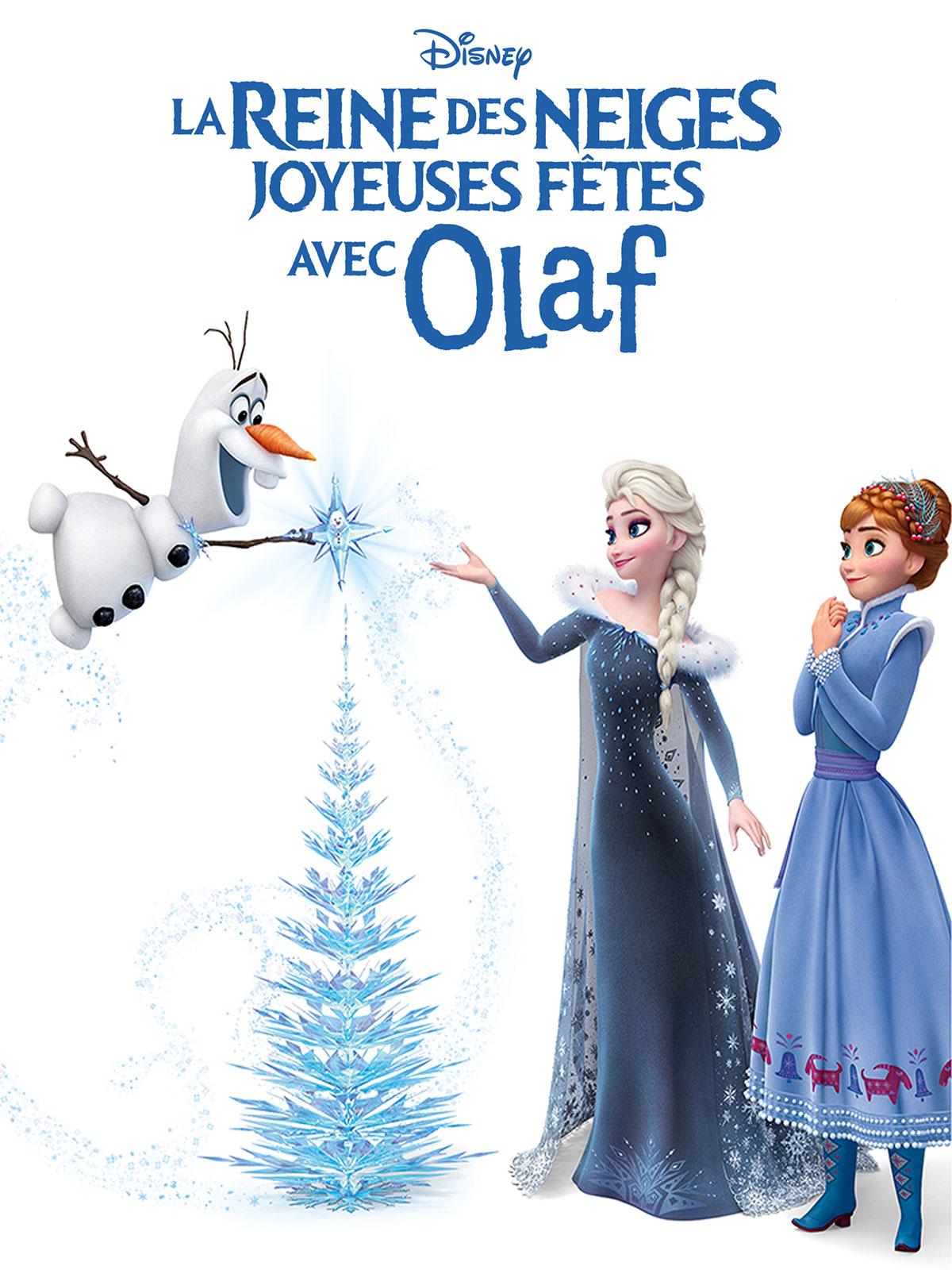 Joyeuses Fetes Avec Olaf Court Metrage Allocine