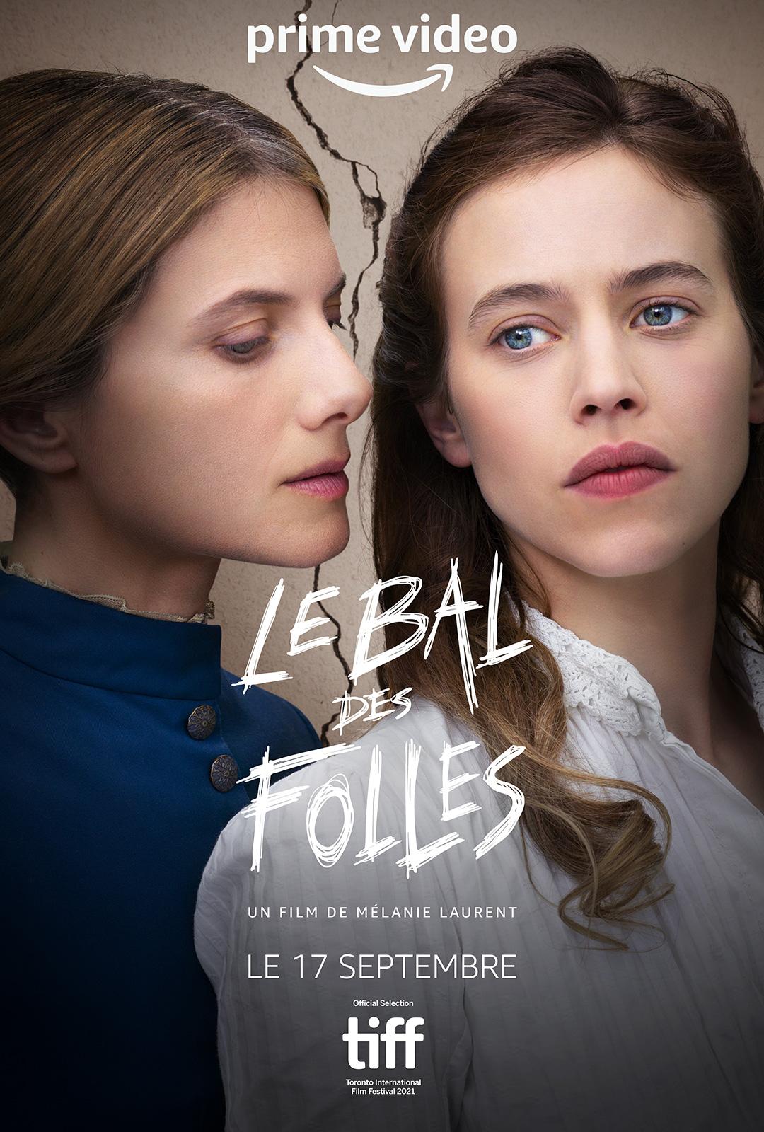 Le Bal Des Folles - film 2021 - AlloCiné