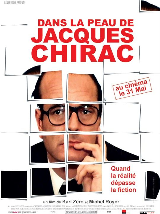 Dans la peau de Jacques Chirac : Affiche Jacques Chirac, Karl Zéro, Michel Royer