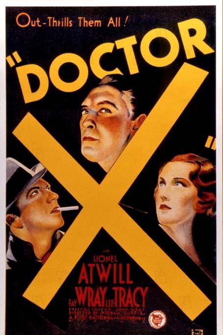 Docteur X: Michael Curtiz, Lionel Atwill
