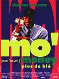 Mo' Money, plus de Blé : Affiche