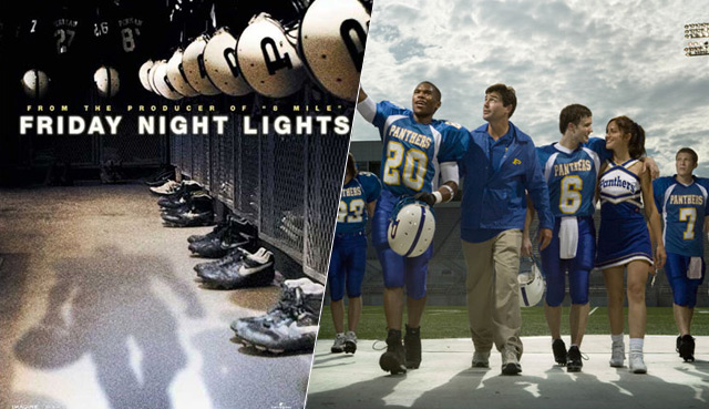 Friday Night Lights (2004 / 2006)