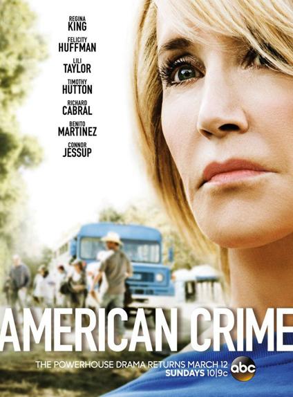 AMERICAN CRIME - Annulée après 3 saisons