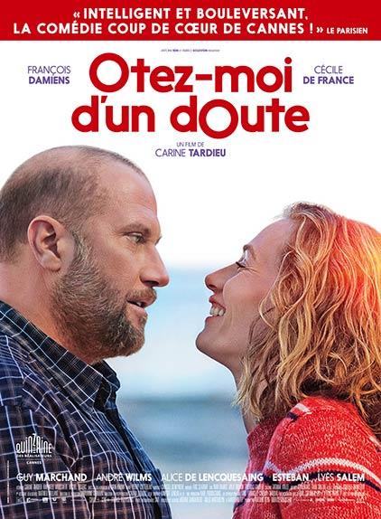 """""""Otez-moi D'un Doute"""" avec François Damiens, Cécile de France, André Wilms ..."""