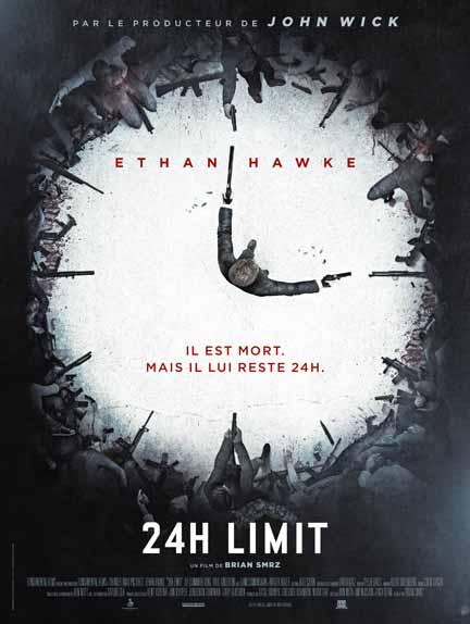 24h Limit de Brian Smrz avec Ethan Hawke, Paul Anderson, Rutger Hauer...