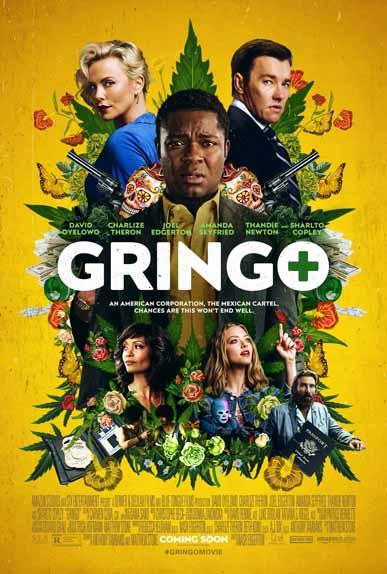 Gringo de Nash Edgerton avec David Oyelowo, Charlize Theron, Amanda Seyfried...