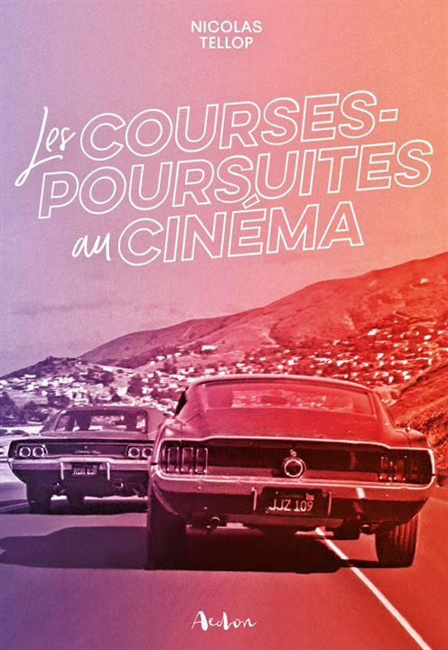 Les Courses-poursuites au cinéma de Nicolas Tellop