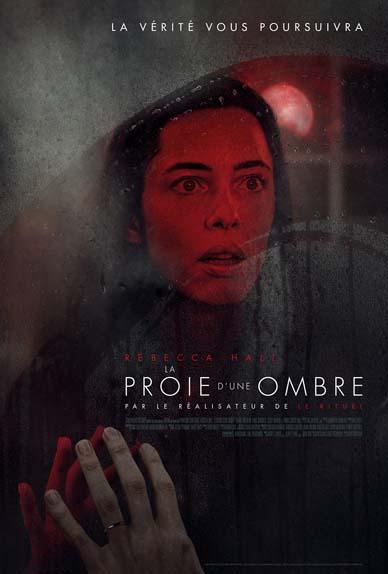 La Proie d'une ombre avec Rebecca Hall, Sarah Goldberg, Evan Jonigkeit...