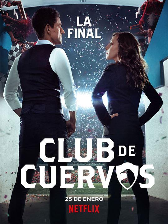 Poster Club de Cuervos - Saison 4 - Affiche 2 sur 7 - AlloCiné