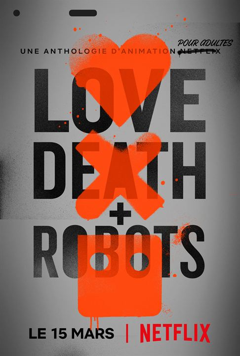 Love, Death + Robots : Affiche