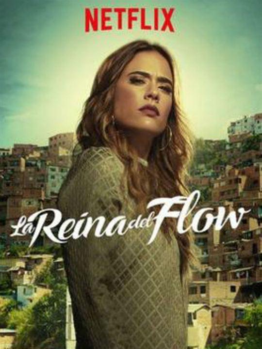 La reina del flow : Affiche