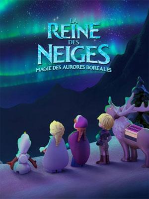 La Reine des neiges - Magie des aurores boréales : Affiche