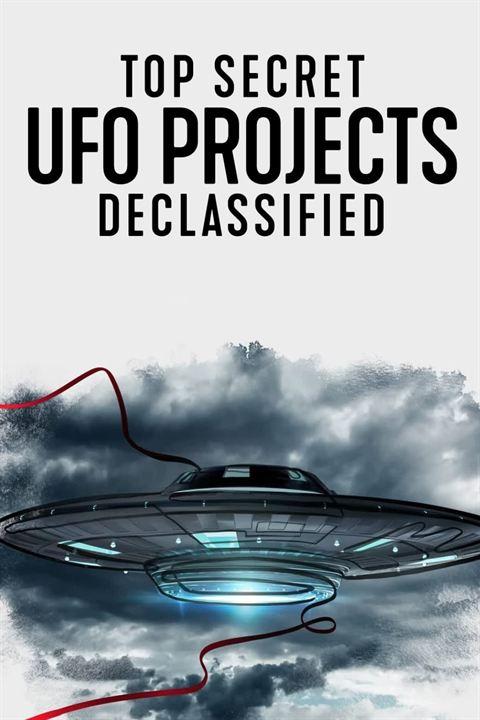 Top Secret UFO Projects: Declassified : Affiche